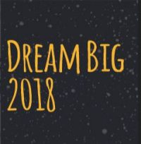 Dream Big 2018