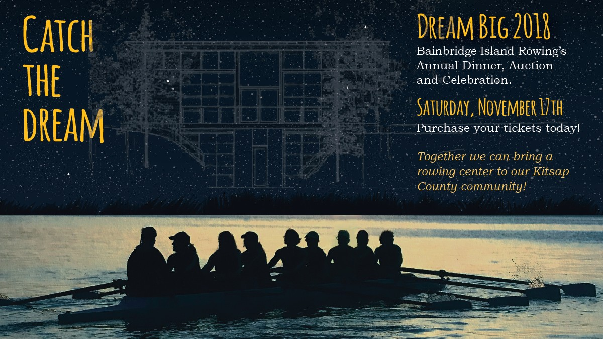 Dream Big 2018 - Bainbridge Island Rowing